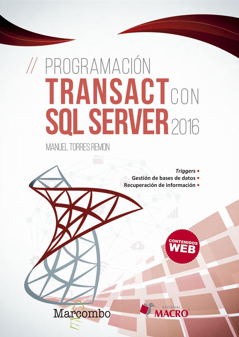 Programacion Transact Con Sql Server 2016 - Manuel Torres Remon