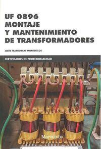 CP - MONTAJE Y MANTENIMIENTO DE TRANSFORMADORES - UF0896