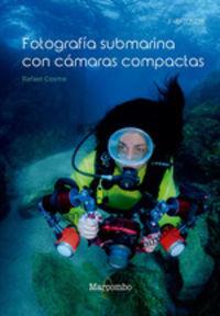 FOTOGRAFIA SUBMARINA CON CAMARAS COMPACTAS
