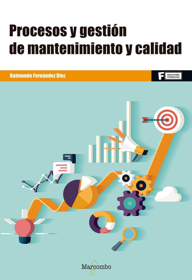 GS - PROCESOS Y GESTION DE MANTENIMIENTO Y CALIDAD