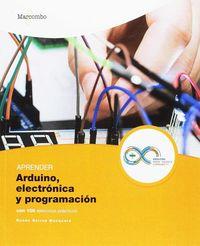 Aprender Arduino, Electronica Y Programacion Con 100 Ejercicios Practicos - Ruben Beiroa Mosquera