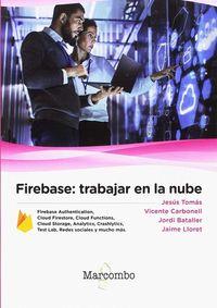 FIREBASE - TRABAJAR EN LA NUBE