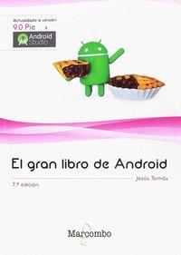 El (7 ed) gran libro de android - Jesus Tomas Girones