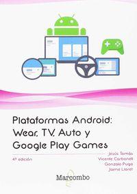 Plataformas Android - Wear, Tv, Auto Y Google Play Games - Jesus Tomas Girones