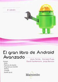 (5 ED) GRAN LIBRO DE ANDROID AVANZADO, EL