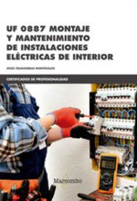 CP - UF0887 MONTAJE Y MANTENIMIENTO DE INSTALACIONES ELECTRICAS DE INTERIOR