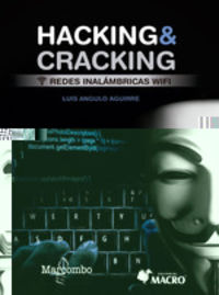 Hacking & Cracking - Redes Inalambricas Wifi - Luis Angulo Aguirre