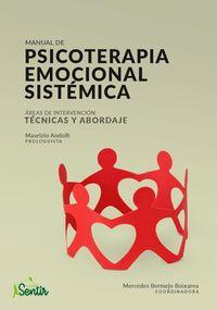MANUAL DE PSICOTERAPIA EMOCIONAL SISTEMICA - AREAS DE INTERVENCION, TECNICAS DE ABORDAJE