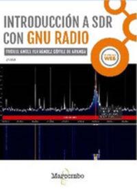 INTRODUCCION A SDR CON GNU RADIO