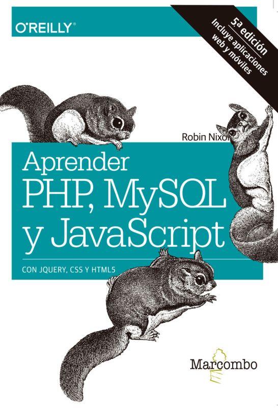 (5 ED) APRENDER PHP, MYSQL Y JAVASCRIPT
