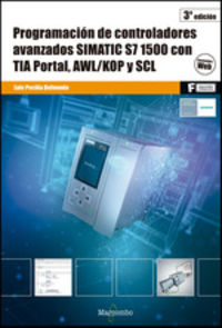 GS - PROGRAMACION DE CONTROLADORES AVANZADOS SIMATIC S7 1500 CON TIA PORTAL, AWL / KOP Y SCL