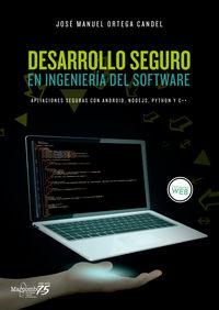 DESARROLLO SEGURO EN INGENIERIA DEL SOFTWARE - APLICACIONES SEGURAS CON ANDROID, NODEJS, PYTHON Y C++