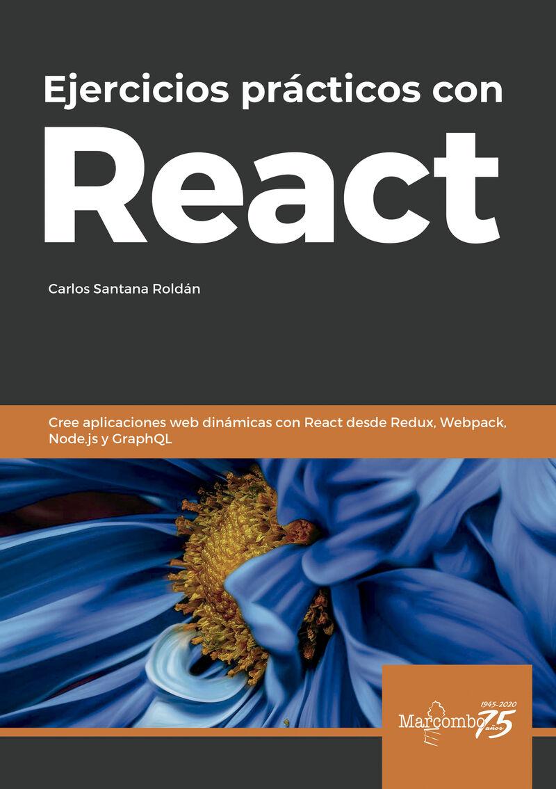 Ejercicios Practicos Con React - Carlos Santana Roldan