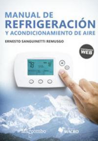 Manual De Refrigeracion Y Acondicionamiento De Aire - Ernesto Sanguinetti Remusgo