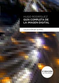 (5 ED) GUIA COMPLETA DE LA IMAGEN DIGITAL