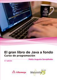 (4 ED) GRAN LIBRO DE JAVA A FONDO, EL