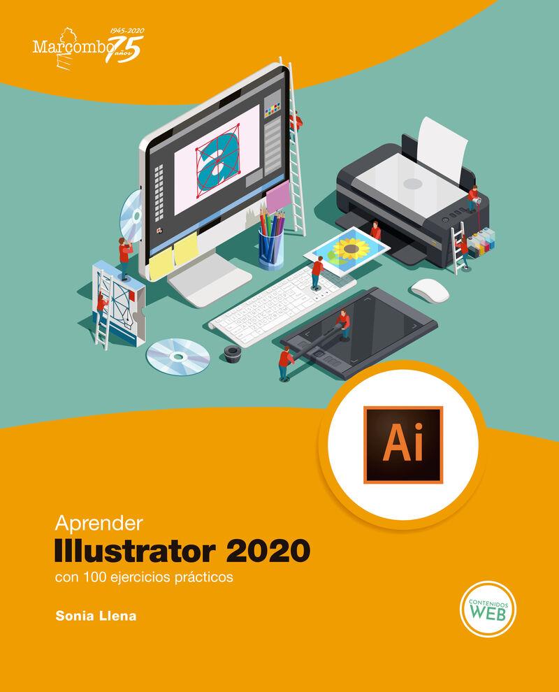 Aprender Illustrator 2020 Con 100 Ejercicios Practicos - Sonia Llena