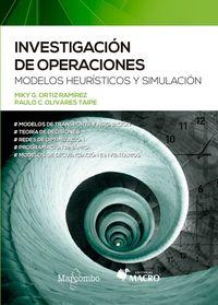 INVESTIGACION DE OPERACIONES - MODELOS HEURISTICOS Y SIMULACION