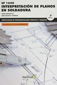 (2 Ed) Cp - Interpretacion De Planos En Soldadura (uf1640) - Daniel Bertolin Gil / Oriol Balsells I Camprubi