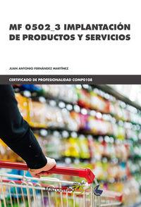 Cp - Implantacion De Productos Y Servicios - Mf_0502_3 - Juan Antonio Fernandez Martinez