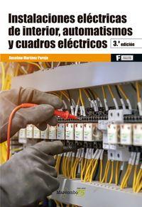 GM / GS - INSTALACIONES ELECTRICAS DE INTERIOR, AUTOMATISMOS Y CUADROS ELECTRICOS (3 ED)