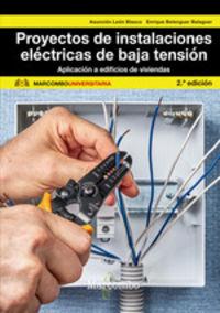 (2 ED) PROYECTOS DE INSTALACIONES ELECTRICAS DE BAJA TENSION - APLICACION A EDIFICIOS DE VIVIENDAS