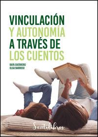 VINCULACION Y AUTONOMIA A TRAVES DE LOS CUENTOS