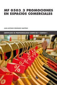 Cp - Promociones En Espacios Comerciales - Mf 0503_3 - Juan Antonio Fernandez Martinez