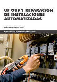CP - REPARACION DE INSTALACIONES AUTOMATIZADAS - UF0891