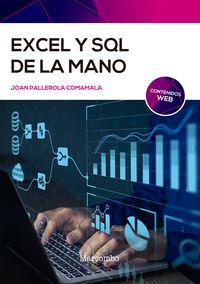 EXCEL Y SQL DE LA MANO - TRABAJO CON BASES DE DATOS EN EXCEL DE FORMA EFICIENTE