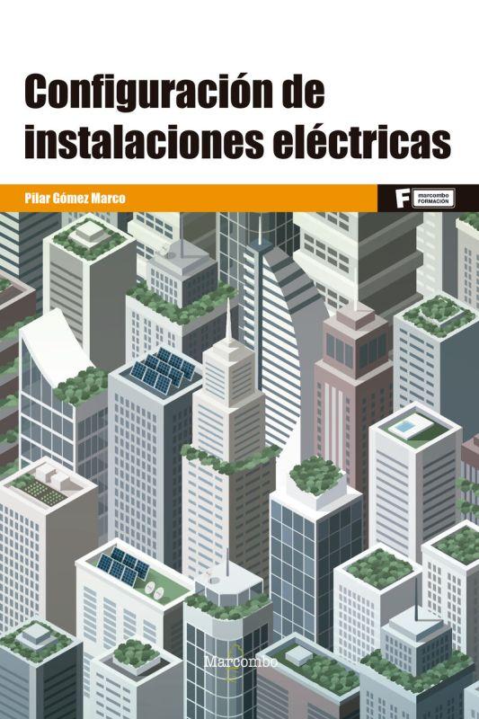 GS - CONFIGURACION DE INSTALACIONES ELECTRICAS