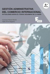 (8 ED) GS - GESTION ADMINISTRATIVA DEL COMERCIO INTERNACIONAL