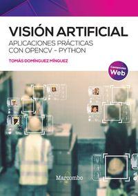 VISION ARTIFICIAL - APLICACIONES PRACTICAS CON OPENCV - PYTHON