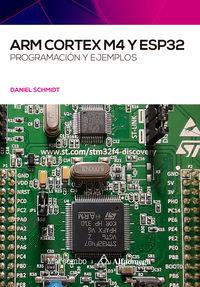 ARM CORTEX M4 Y ESP32 - PROGRAMACION Y EJEMPLOS