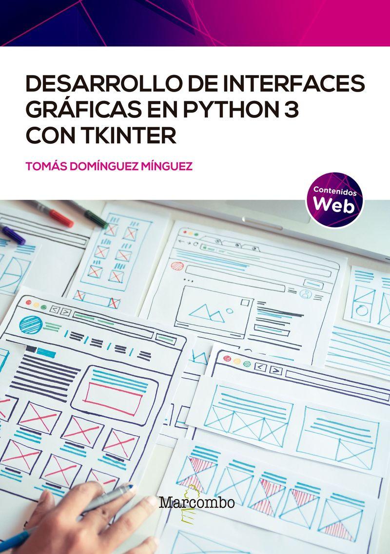 DESARROLLO DE INTERFACES GRAFICAS EN PYTHON3 CON TKINTER
