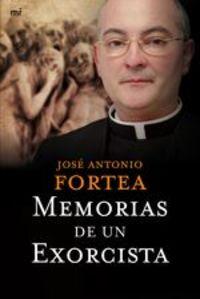 Memorias De Un Exorcista - Padre Fortea
