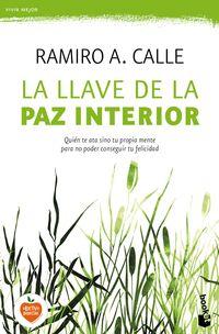 La llave de la paz interior - Ramiro A. Calle