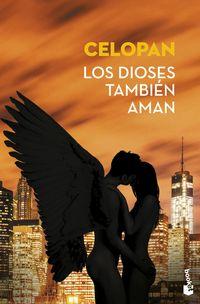 DIOSES TAMBIEN AMAN, LOS