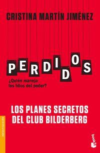 PERDIDOS - LOS PLANES SECRETOS DEL CLUB BILDERBERG
