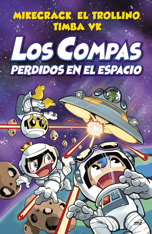 los compas perdidos en el espacio - Mikecrack / El Trollino / Timba Vk