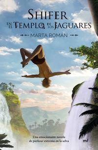 shifer en el templo de los jaguares - Marta Roman