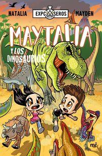 maytalia y los dinosaurios - Natalia / Mayden
