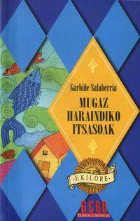 Mugaz Haraindiko Itsasoak - Garbiñe Salaberria / Belen Lucas (il. )