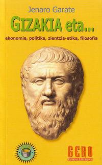 Gizakia Eta. .. Ekonomia, Politika, Zientzia-Etika, Filosofia - Jenaro Garate
