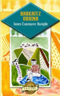 harkaitz urdina - Junes Casenave-Harigile