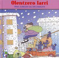 Olentzero Larri - Iñaki Zubeldia / Jon Zabaleta