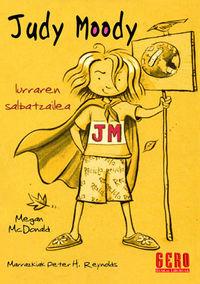 Judy Moody Lurraren Salbatzailea - Megan  Mcdonald  /  Peter H.  Reynolds