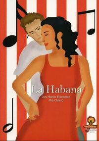 La habana - Jon Martin Etxebeste / Mia Charro
