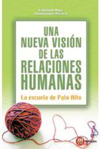 NUEVA VISION DE LAS RELACIONES HUMANAS, UNA
