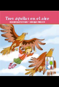Tres Aguilas En El Aire - Karlos Santisteban